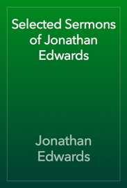 Selected Sermons of Jonathan Edwards book