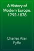 Charles Alan Fyffe - A History of Modern Europe, 1792-1878 앨범 사진