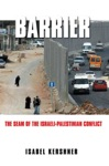 Barrier The Seam Of The Israeli-Palestinian Conflict