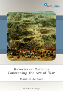Reveries or Memoirs Concerning the Art of War Libro Cover
