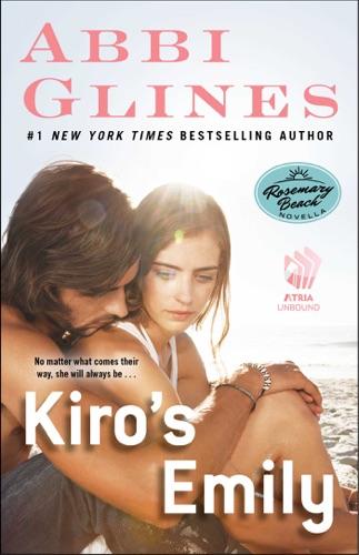 Abbi Glines - Kiro's Emily