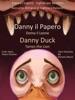 Impara l'inglese: Inglese per Bambini - Danny il Papero Doma il Leone - Danny Duck Tames the Lion - Racconto Bilingue in Inglese e Italiano