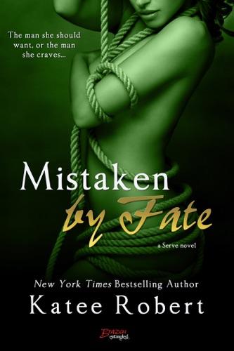 Katee Robert - Mistaken by Fate