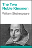 William Shakespeare - The Two Noble Kinsmen  artwork