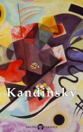 Delphi Collected Works of Wassily Kandinsky