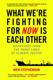 What We're Fighting for Now Is Each Other book