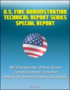 US Fire Administration Technical Report Series Special Report Rail Emergencies Amtrak Sunset Limited Domestic Terrorism Amtrak Derailment Eleven Case Studies