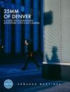35mm Of Denver