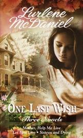 One Last Wish Three Novels