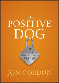 The Positive Dog - Jon Gordon Book