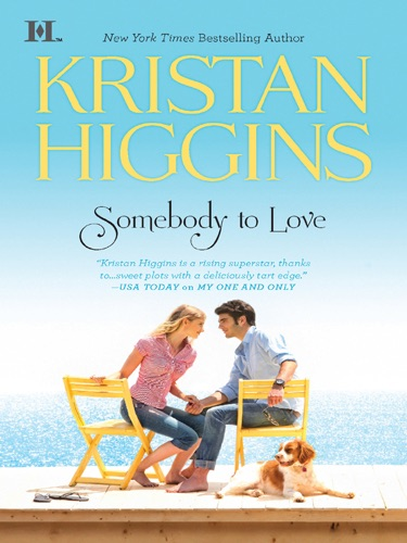 Kristan Higgins - Somebody to Love