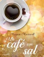 Download and Read Online Un café con sal