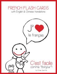 """French Flash Cards - C'est facile comme """"Bonjour""""!"""