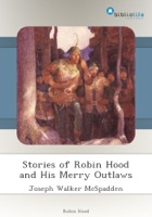 Stories of Robin Hood and His Merry Outlaws