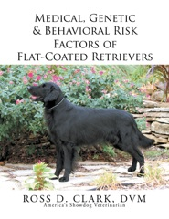 Medical, Genetic & Behavioral Risk Factors of Flat-Coated Retrievers
