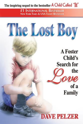 The Lost Boy - Dave Pelzer - Dave Pelzer