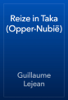 Guillaume Lejean - Reize in Taka (Opper-Nubië) artwork