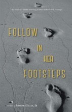 Follow In Her Footsteps