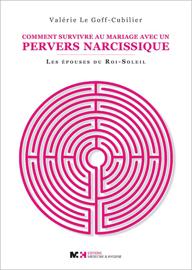 Comment survivre au mariage avec un pervers narcissique