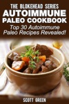 Autoimmune Paleo Cookbook Top 30 Autoimmune Paleo Recipes Revealed