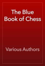 Download The Blue Book of Chess