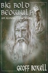 Big Bold Beowulf