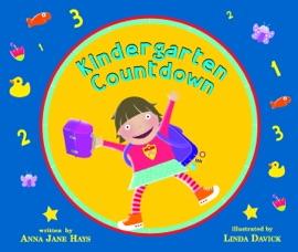 Kindergarten Countdown - Anna Jane Hays & Linda Davick