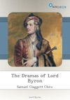 The Dramas Of Lord Byron