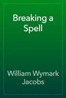 Breaking a Spell