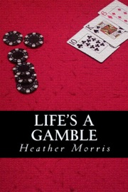 Life's a Gamble- Book 4 of the Colvin Series PDF Download