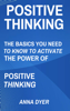 Positive Thinking - Anna Dyer