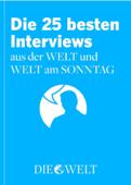 Die besten Interviews aus der WELT und WELT am SONNTAG