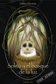 Solito Y El Bosque De La Luz