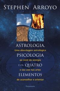 Astrologia, psicologia e os quatro elementos Book Cover