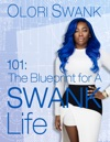 101 The Blueprint For A SWANK Life
