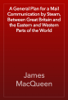 James MacQueen - A General Plan for a Mail Communication by Steam, Between Great Britain and the Eastern and Western Parts of the World artwork