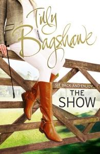 The Show di Tilly Bagshawe Copertina del libro