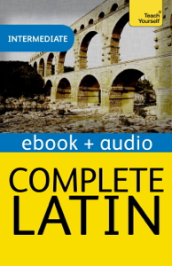 Complete Latin Beginner to Intermediate Course (Enhanced Edition) Book Cover