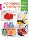 Potholders  Dishcloths