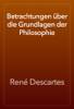 René Descartes - Betrachtungen über die Grundlagen der Philosophie artwork