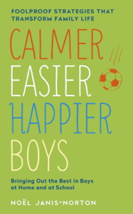 Calmer, Easier, Happier Boys Book Cover