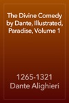 The Divine Comedy By Dante Illustrated Paradise Volume 1