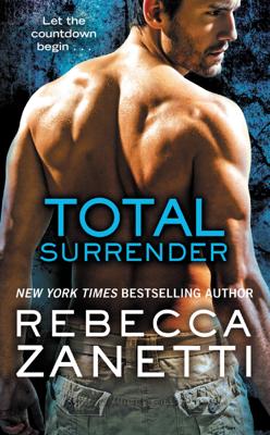 Total Surrender - Rebecca Zanetti book