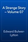 A Strange Story  Volume 07
