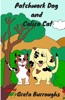 Patchwork Dog and Calico Cat
