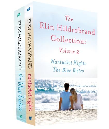 Elin Hilderbrand - The Elin Hilderbrand Collection: Volume 2