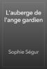 Sophie Ségur - L'auberge de l'ange gardien artwork