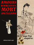 Amours bourgeoises, mort ancillaire