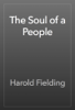 Harold Fielding - The Soul of a People artwork