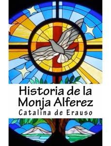 Historia de la monja Alferez Book Cover